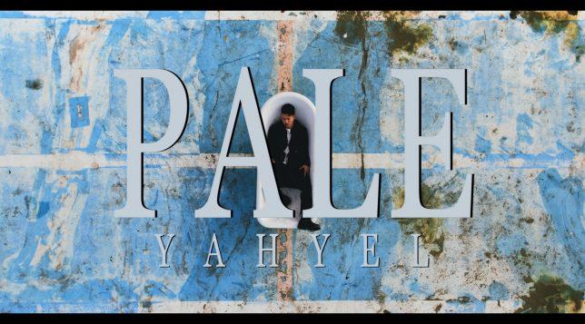 yahyel – Pale (MV)